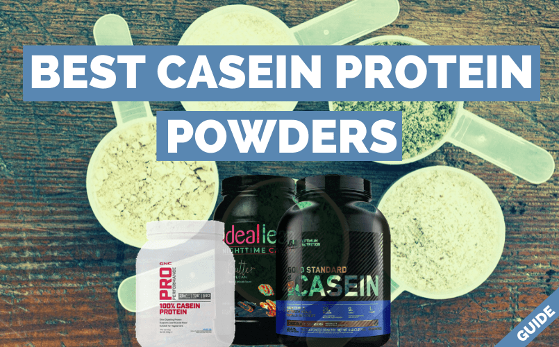 Best Casein Protein Powder