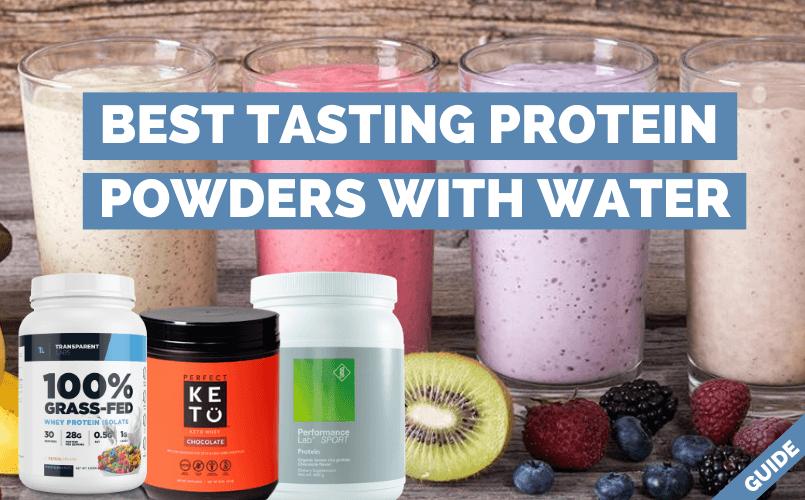 Best Tasting Protein Powder with Water