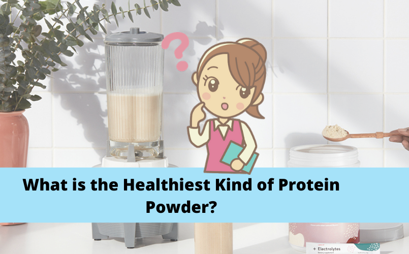 What is The healthiest Protein